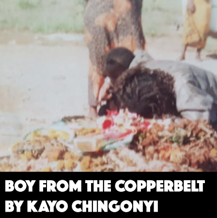 Boy from the Copperbelt by Kayo Chingonyi