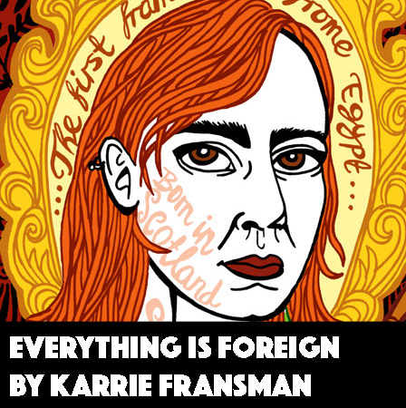 Everything is Foreign by Karrie Fransman