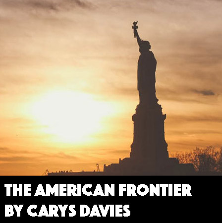 The American Frontier by Carys Davies