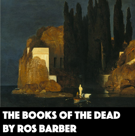 The Books of the Dead by Ros Barber