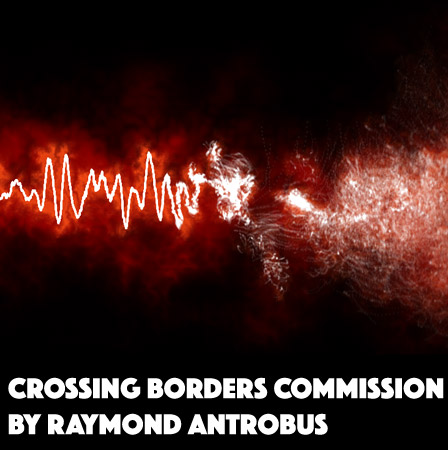 Crossing Borders Commission by Raymond Antrobus